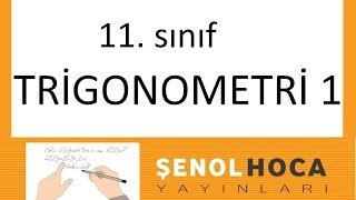 11.sınıf Trigonometri 1 Şenol Hoca Matematik