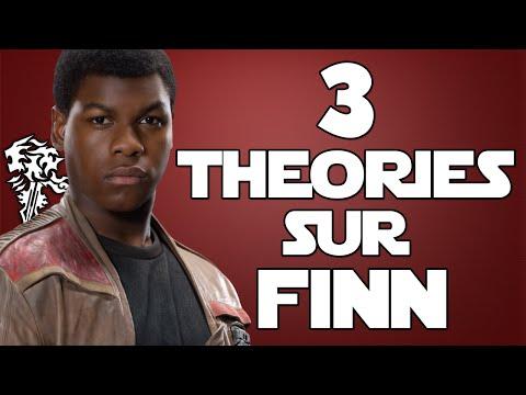 3 THÉORIES SUR FINN - STAR WARS 7 (SPOIL)