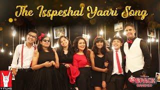 The Isspeshal Yaari Song   6 Pack Band 2.0   Neha Kakkar