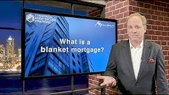 What is a blanket mortgage?