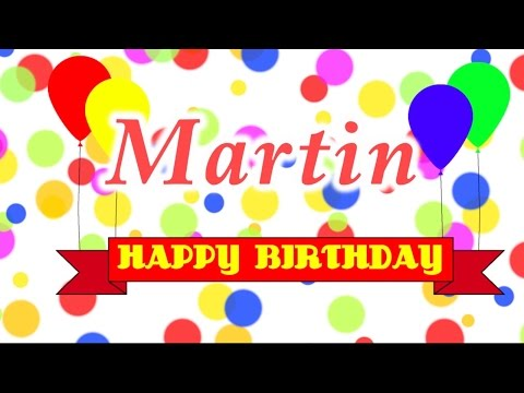Happy Birthday Martin Song