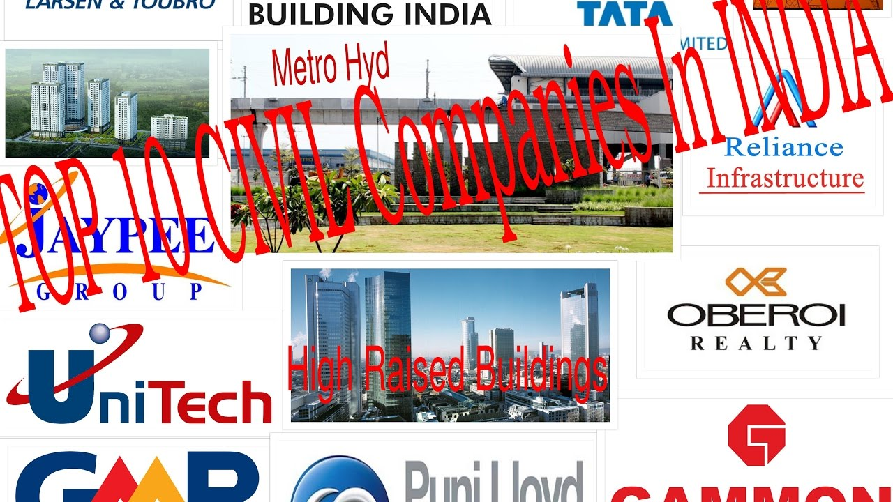 TOP 10 CIVIL CONSTRUCTION COMPANIES IN INDIA