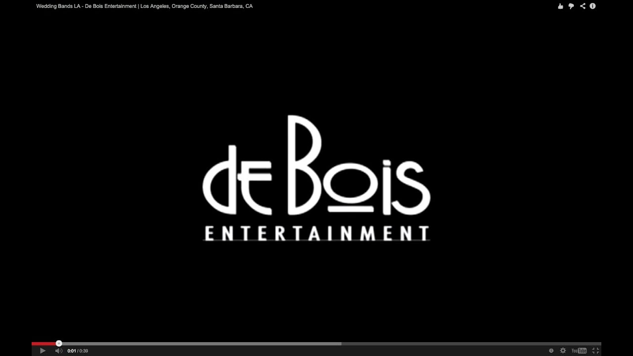 De Bois Entertainment Live Wedding Dance Bands Los Angeles Orange County Santa Barbara Ca You