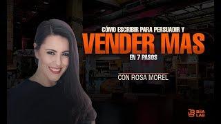 Cómo escribir para persuadir y vender mas en 7 pasos Rosal Morel