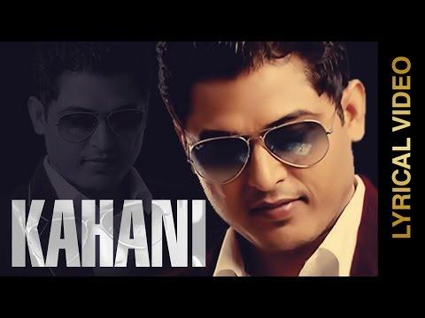 New Punjabi Songs 2015 | KAHANI | FEROZ KHAN | LYRICAL VIDEO | Punjabi Sad Songs 2015