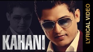 New Punjabi Songs 2015 | KAHANI | FEROZ KHAN | LYRICAL VIDEO | Punjabi Sad Songs 2015