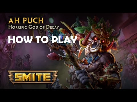 SMITE: How To Play: Ah Puch