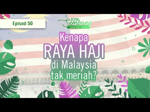 50   Kenapa Raya Haji di Malaysia Tak Meriah? Jom Sembang