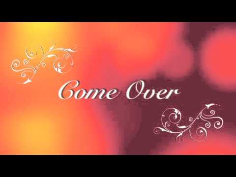 Come Over - Kenny Chesney (Lyrics)