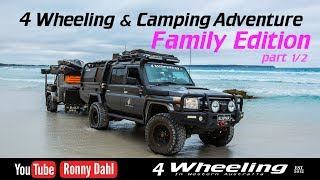 4 Wheeling & Camping Family Edition part 1/2