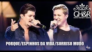 George Henrique e Rodrigo - Pot-Pourri - DVD Ouça com o coração
