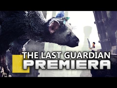 The Last Guardian - PREMIERA