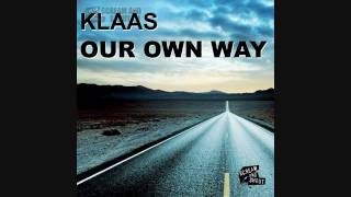 Скачать Klaas Our Own Way Klaas Flow Mix