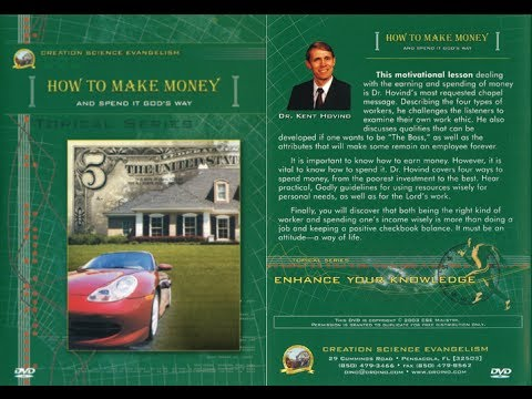Kent Hovind - How to Make Money and Spend it God's Way