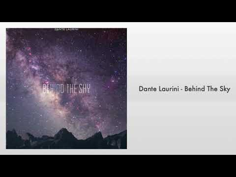 Dante Laurini • Behind The Sky