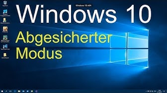 Windows 10 - Abgesicherten Modus starten