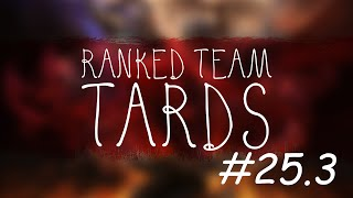 Ranked Team Tard #25.3 : Only French
