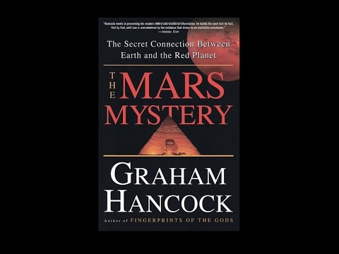 Graham Hancock - The Mars Mystery