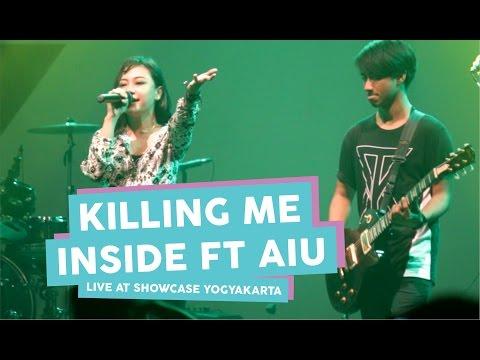 [HD] Killing Me Inside Ft AIU - Fake (Live at SHOWCASE Yogyakarta, April 2017)