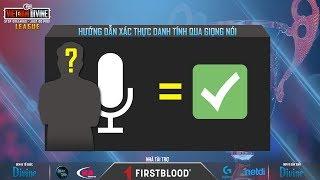 [Vietnam Divine League] Hướng dẫn xác thực danh tính qua việc ghi âm giọng nói