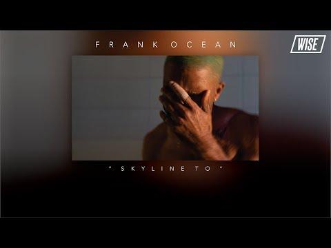 Frank Ocean - Skyline To (Subtitulado Español) | Wise Subs