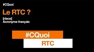 #CQuoi - RTC - Orange