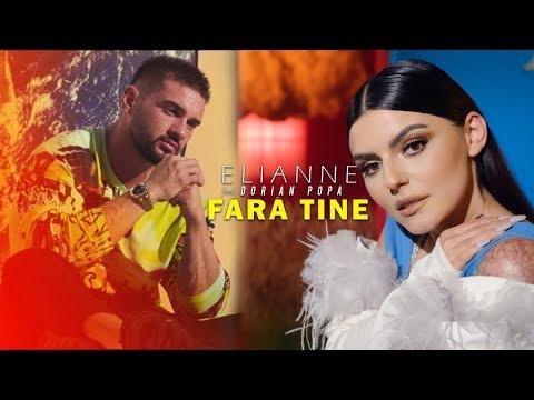 Смотреть клип Elianne Feat. Dorian Popa - Fara Tine