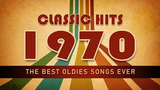 Top Hits Of 1970s - 70s Greatest Hits Oldies Classic - Best Oldies Songs Of All Time