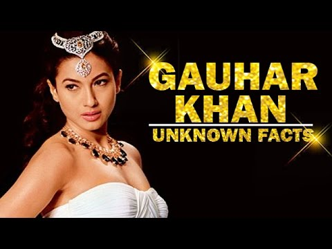 UNKNOWN FACTS About Gauhar Khan - Model, Actress, Host