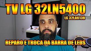 Reparo do Backlight da TV LG 32LN5400 ou 32LA613B