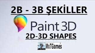 PAINT 3D ile 2B ve 3B ÇİZİM YAPMAK