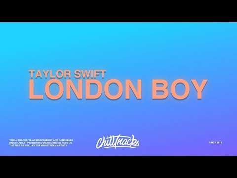 Taylor Swift – London Boy (Lyrics)