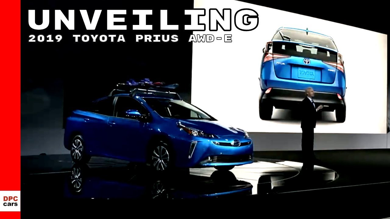 2019 toyota prius awd e all wheel drive unveiling youtube. Black Bedroom Furniture Sets. Home Design Ideas