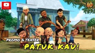 Video Promo & Teaser : Upin & Ipin Musim 10 - Patuk Kau! download MP3, 3GP, MP4, WEBM, AVI, FLV Desember 2017