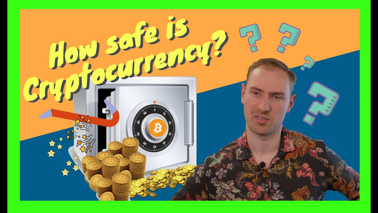 how safe is cryptocurrency