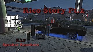 Speaker Knockerz - Rico Story PT.2 (GTA5 Music Video)