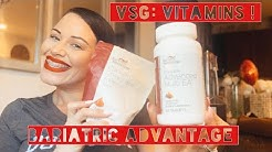 VSG: VITAMINS (BARIATRIC ADVANTAGE)