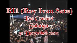 RI1 Full Concert - Salatiga 31 Des 2012