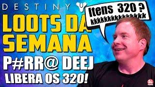 Destiny - LOOTS DA SEMANA ( Desafio do Fetulho #2 ) [ Na Raid tem Item 320? E morreu! ]