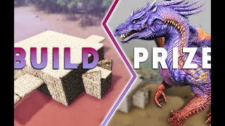 Whatever You Build, I'll Give To You Challenge  | Ark