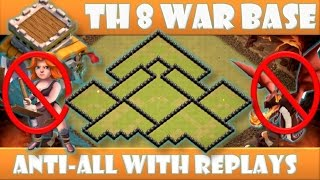 TOWN HALL 8 (TH 8) ANTI 2 STARS | ANTI 3 STARS WAR BASE | ANTI ALL | REPLAY PROOF | CLASH OF CLANS