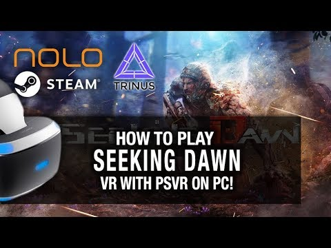 HOW TO SETUP SEEKING DAWN WITH PSVR ON PC // Playstation VR, Kinect