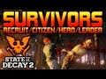 HERO & LEADER Survivors | State of Decay 2