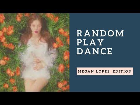 Random Play Dance [MIRRORED][Megan Lopez  EDITION]