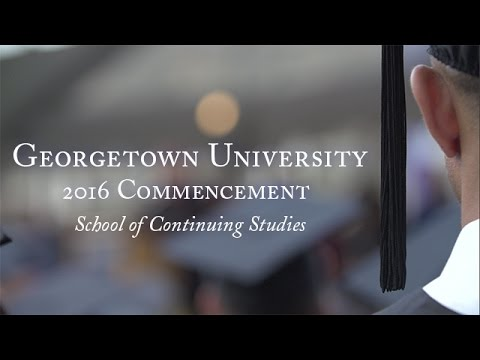 Georgetown School of Continuing Studies 2016 Commencement