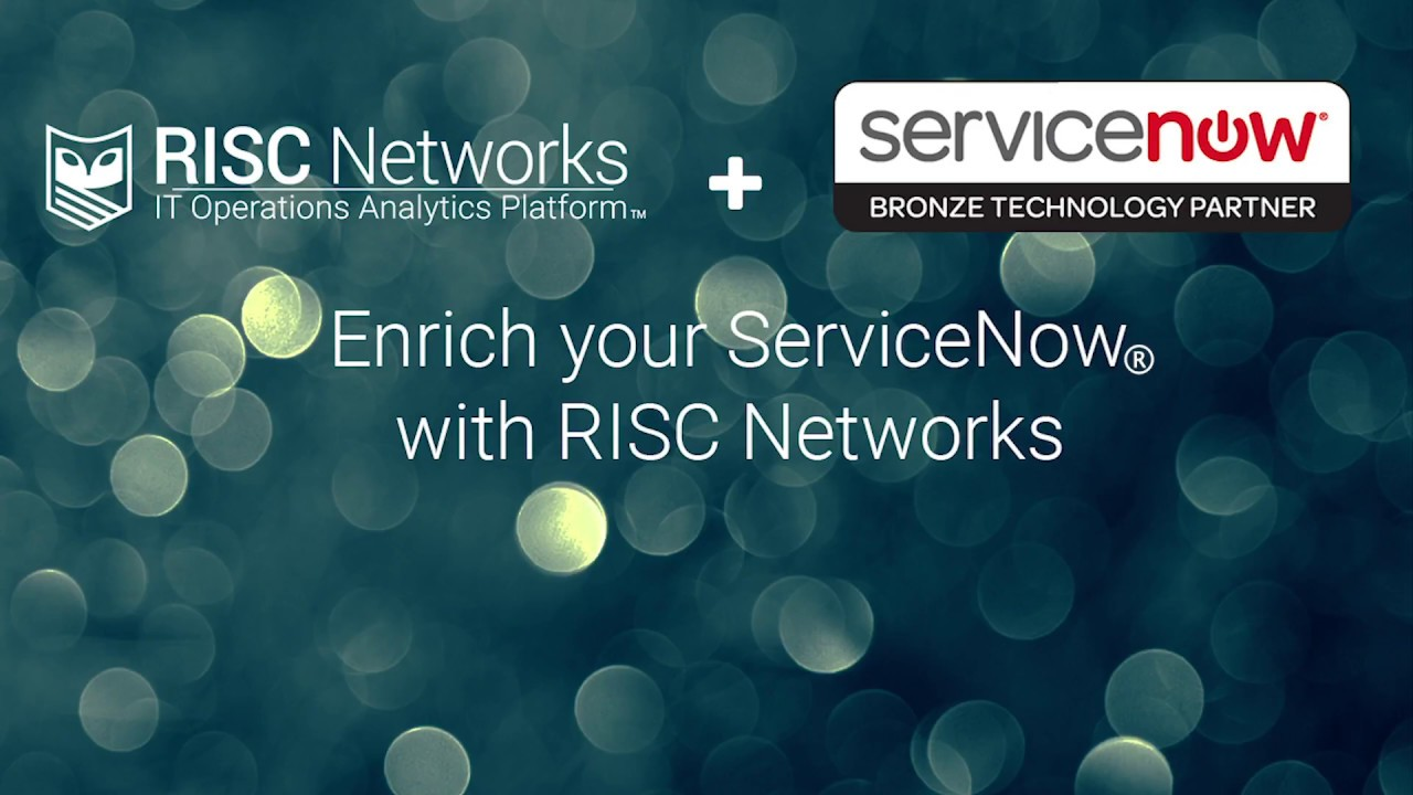 Enrich your ServiceNow with Our Integration | RISC Networks