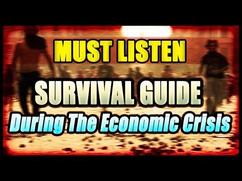 You Should Listen -  Survival Guide During the Economic Crisis