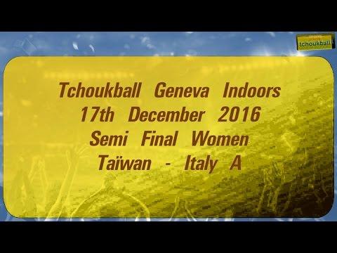 Tchoukball Geneva Indoors 2016 / Nations Cup Women Semi Final 2 : Taiwan - Italy A