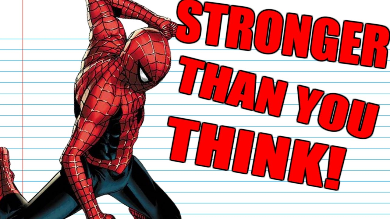 How Strong Is Spider-Man?