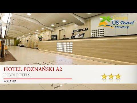 Hotel Poznański A2 - Luboń Hotels, Poland